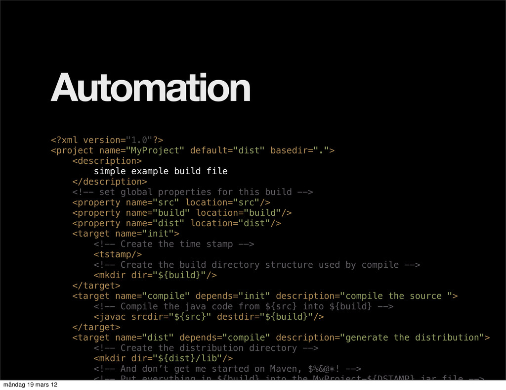 """Automation <?xml version=""""1.0""""?> <project name=..."""