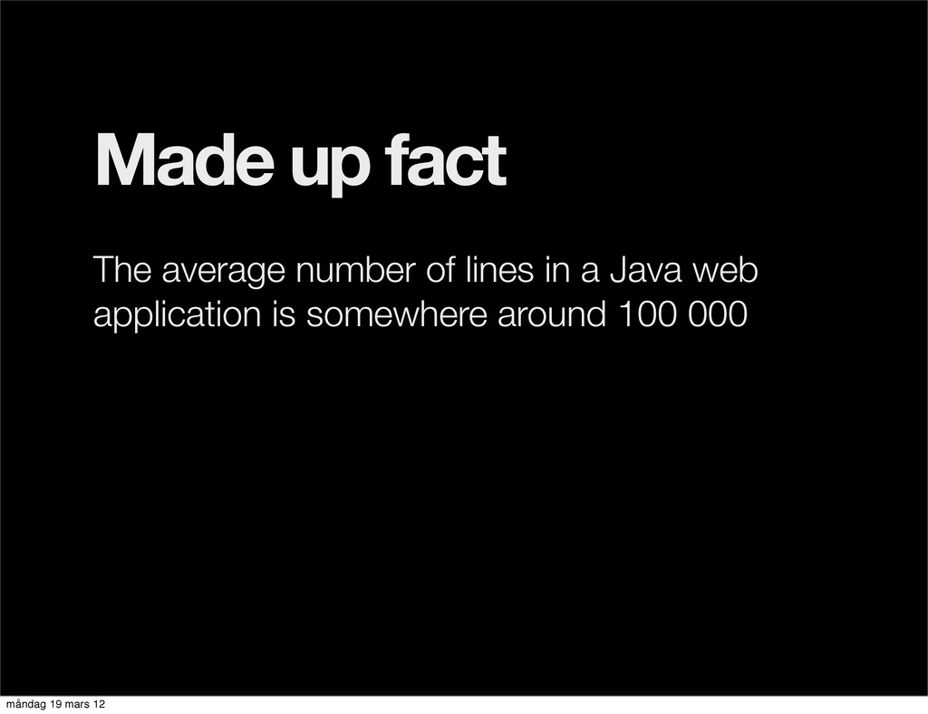 Made up fact The average number of lines in a J...