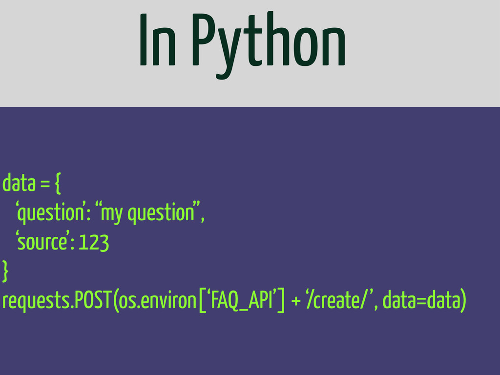 "In Python data = { 'question': ""my question"", '..."