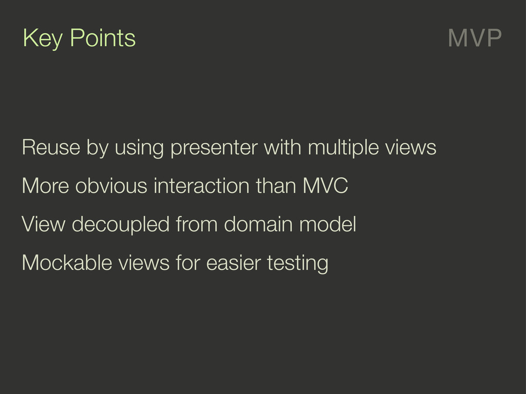 MVP Key Points Reuse by using presenter with mu...