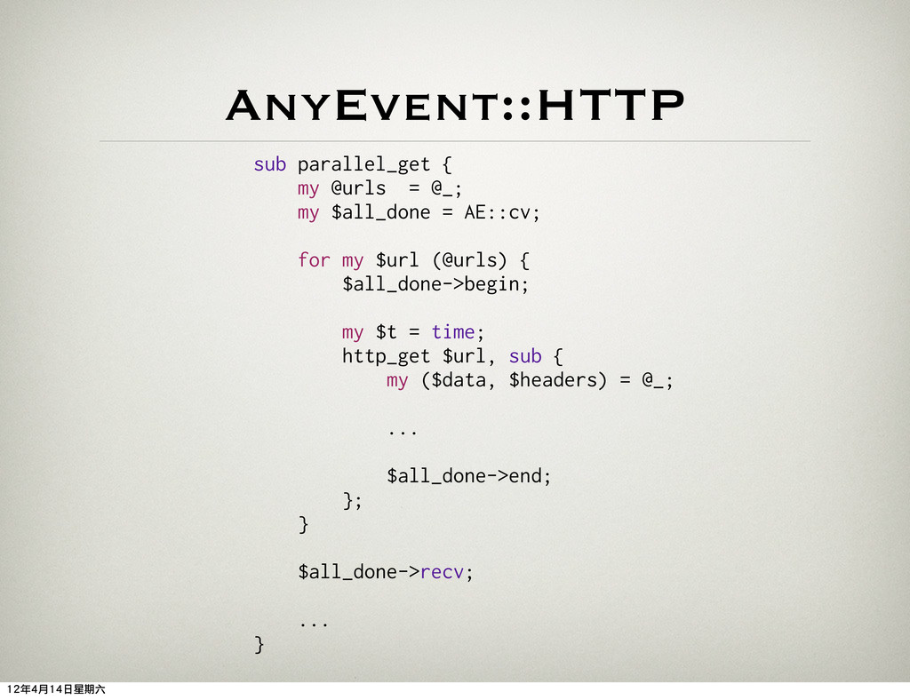 AnyEvent::HTTP sub parallel_get { my @urls = @_...