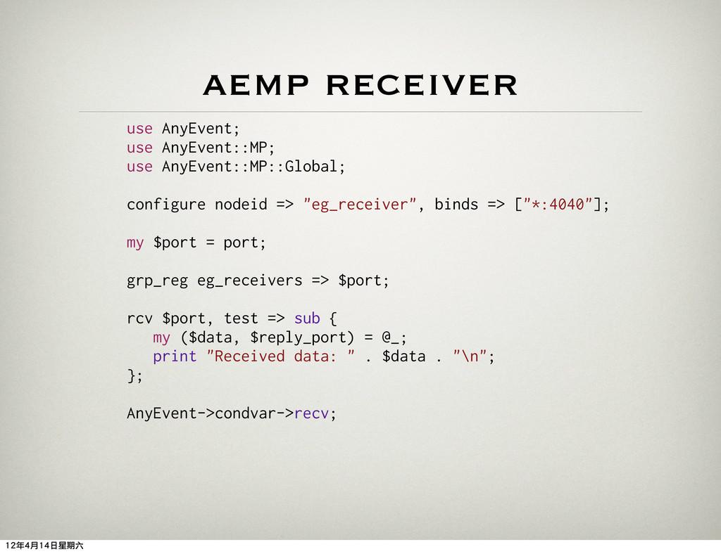 use AnyEvent; use AnyEvent::MP; use AnyEvent::M...