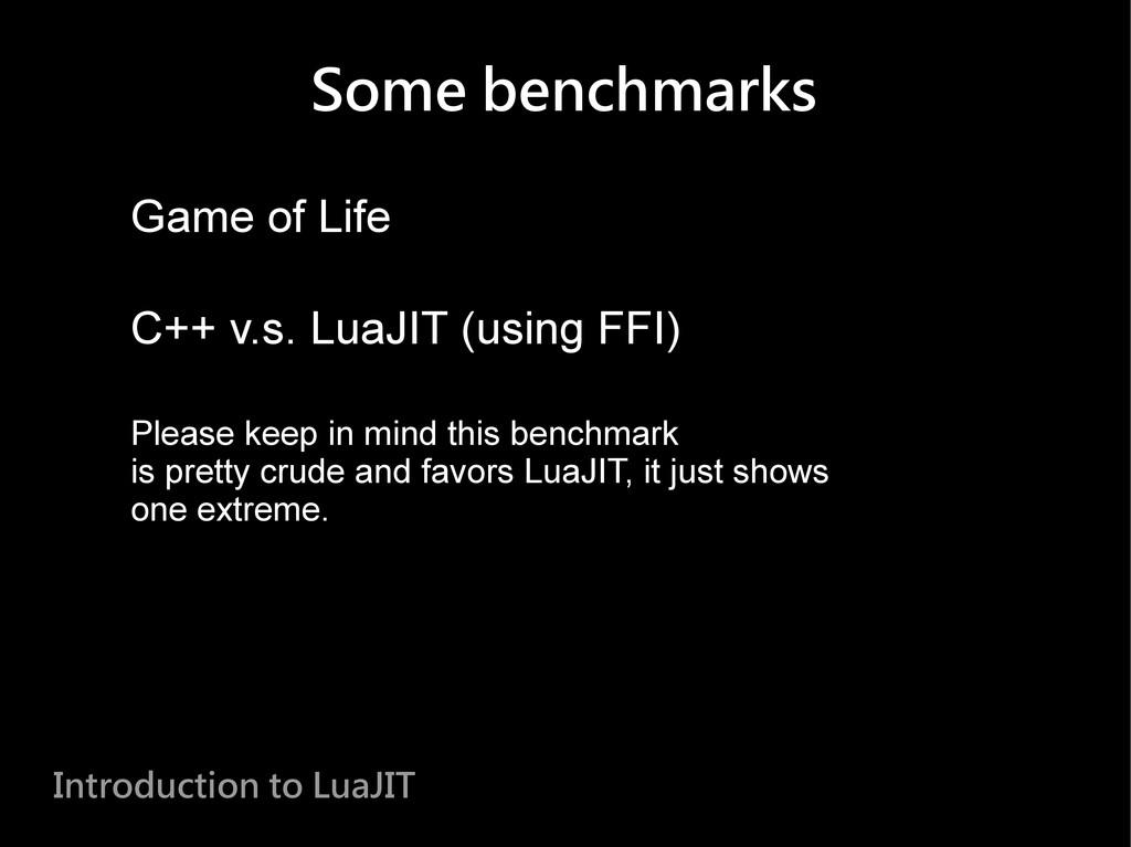Some benchmarks Game of Life C++ v.s. LuaJIT (u...