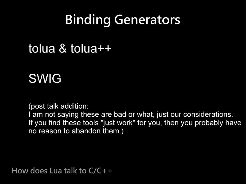 Binding Generators tolua & tolua++ SWIG (post t...