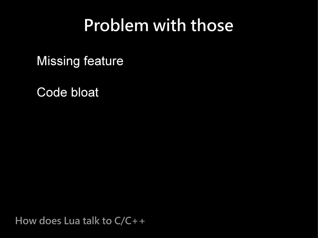 Problem with those Missing feature Code bloat H...