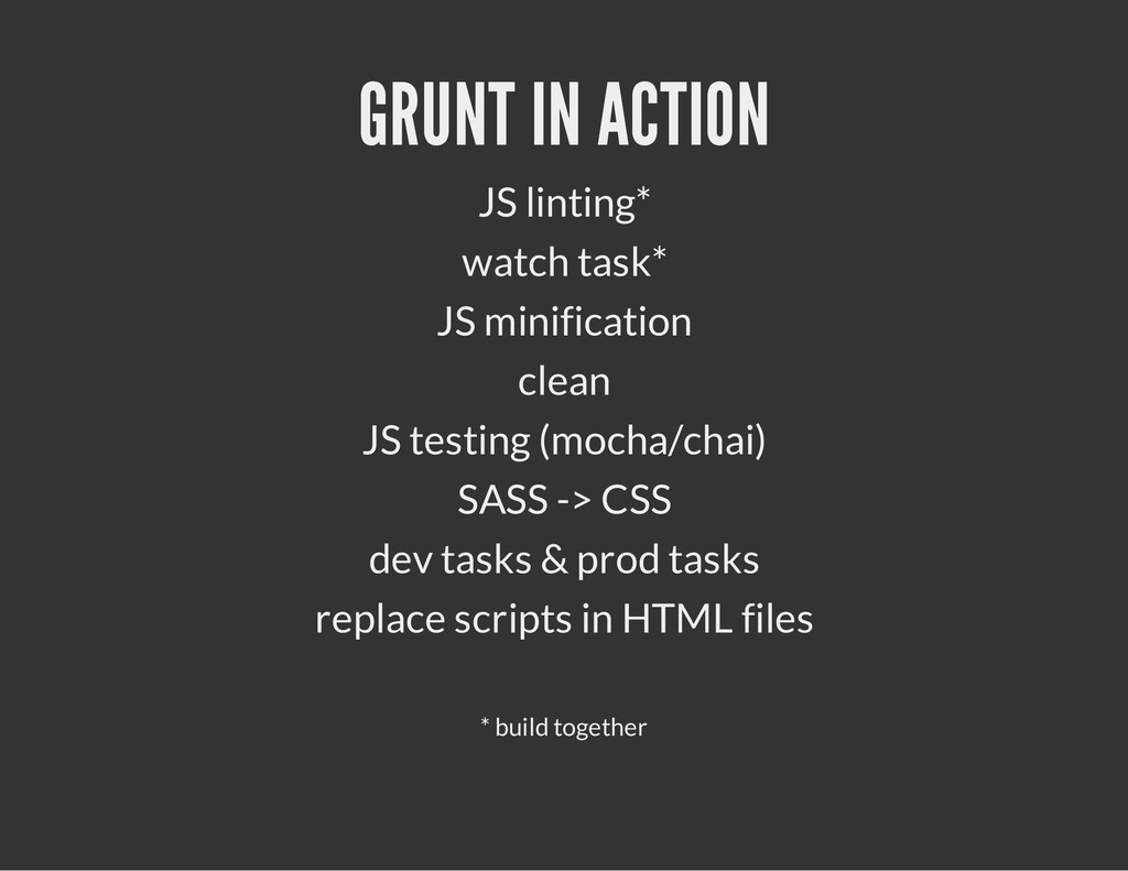 GRUNT IN ACTION JS linting* watch task* JS mini...