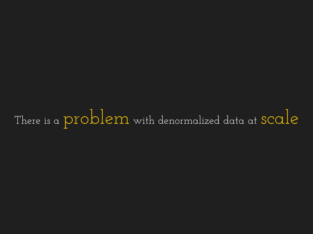 There is a problem with denormalized data at sc...