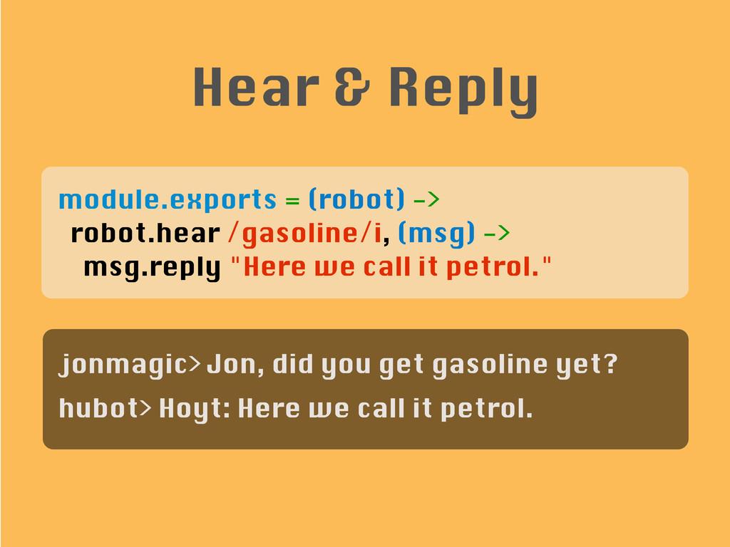 module.exports = (robot) -> robot.hear /gasolin...