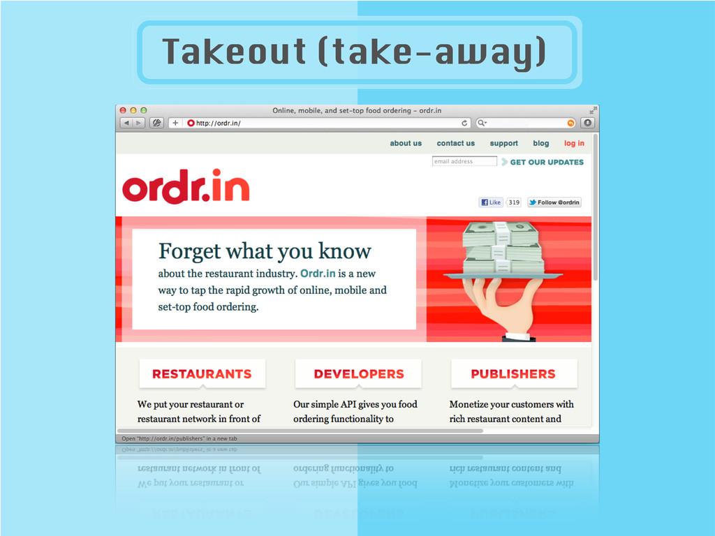 Takeout (take-away)