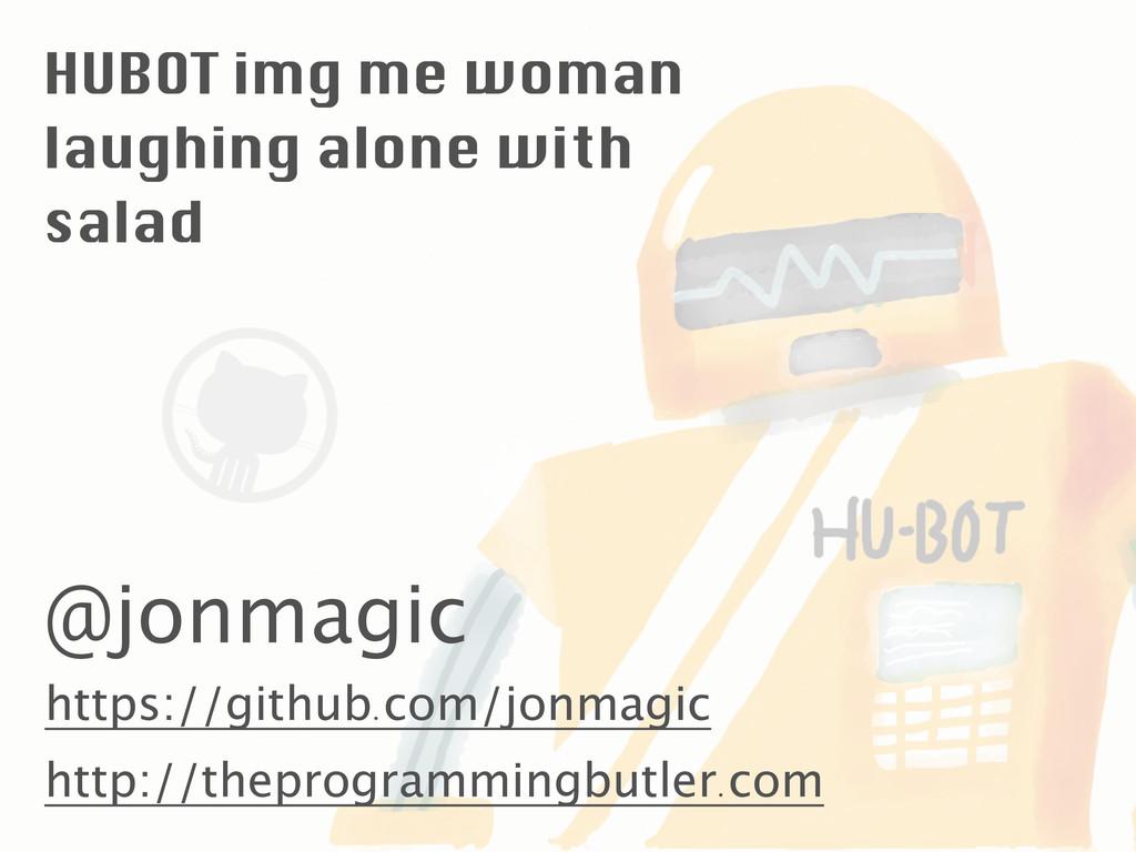 @jonmagic http://theprogrammingbutler . com htt...