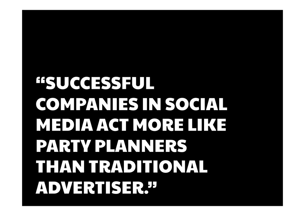 """""""SUCCESSFUL COMPANIES IN SOCIAL MEDIA ACT MORE ..."""