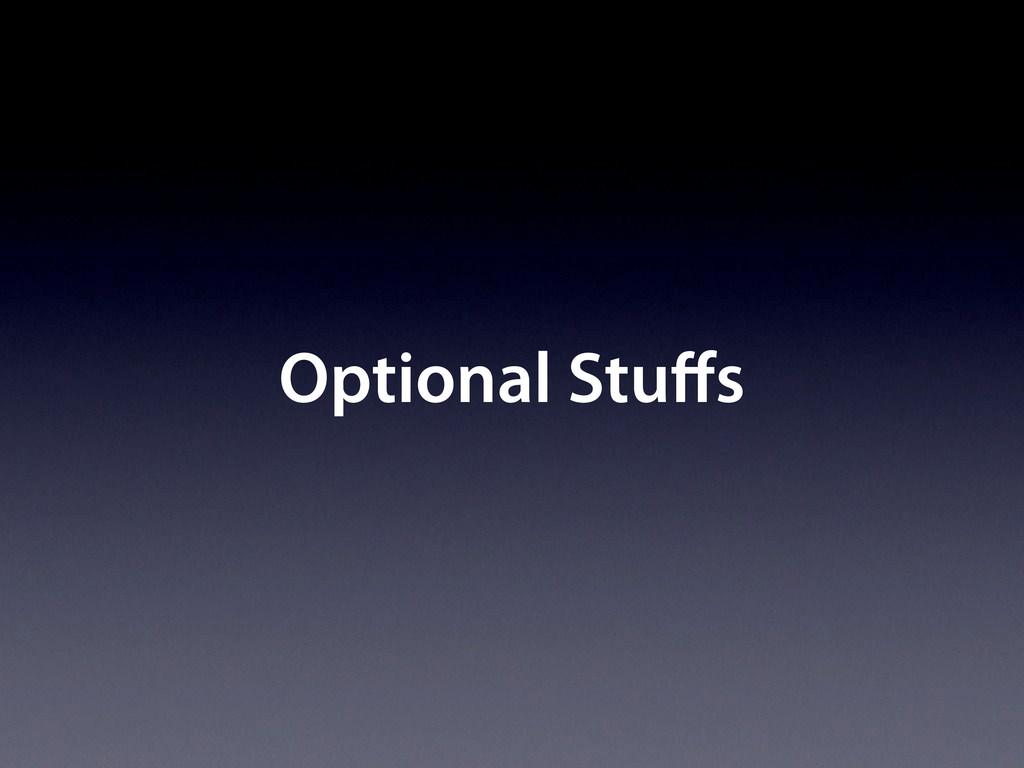 Optional Stu s