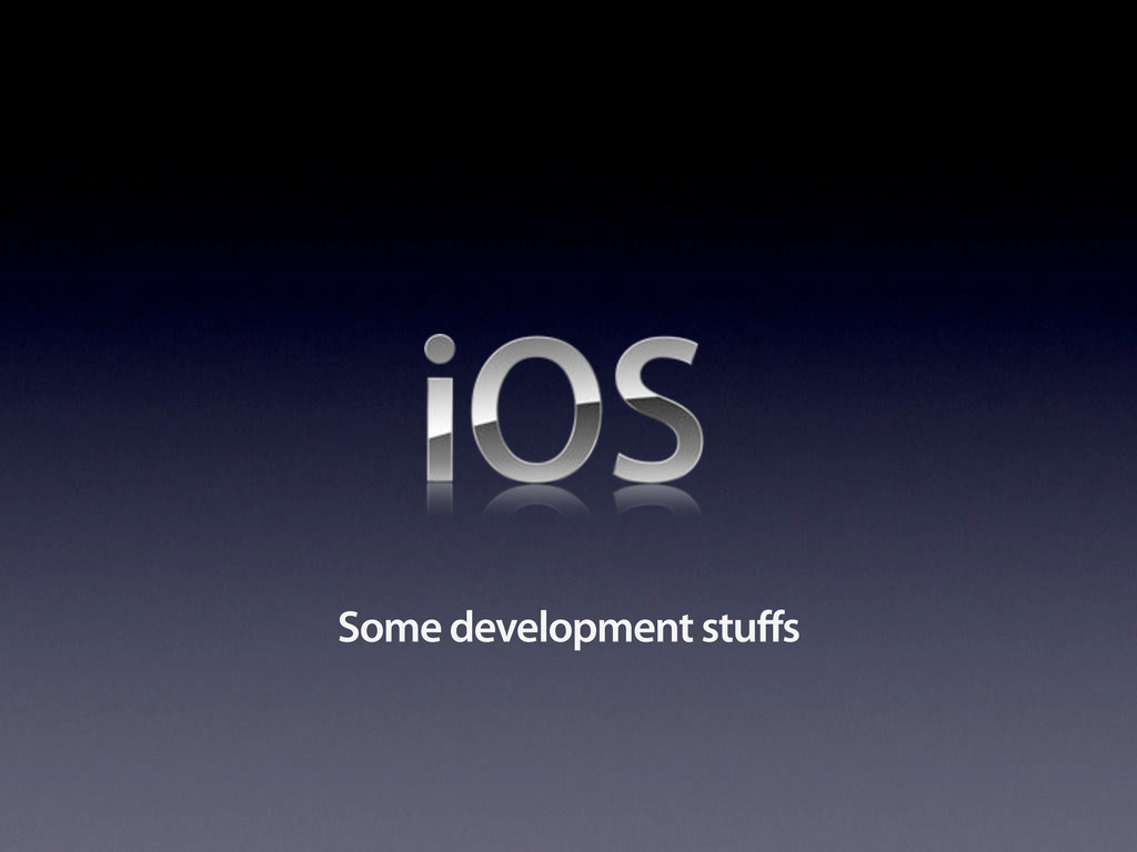 Some development stuffs