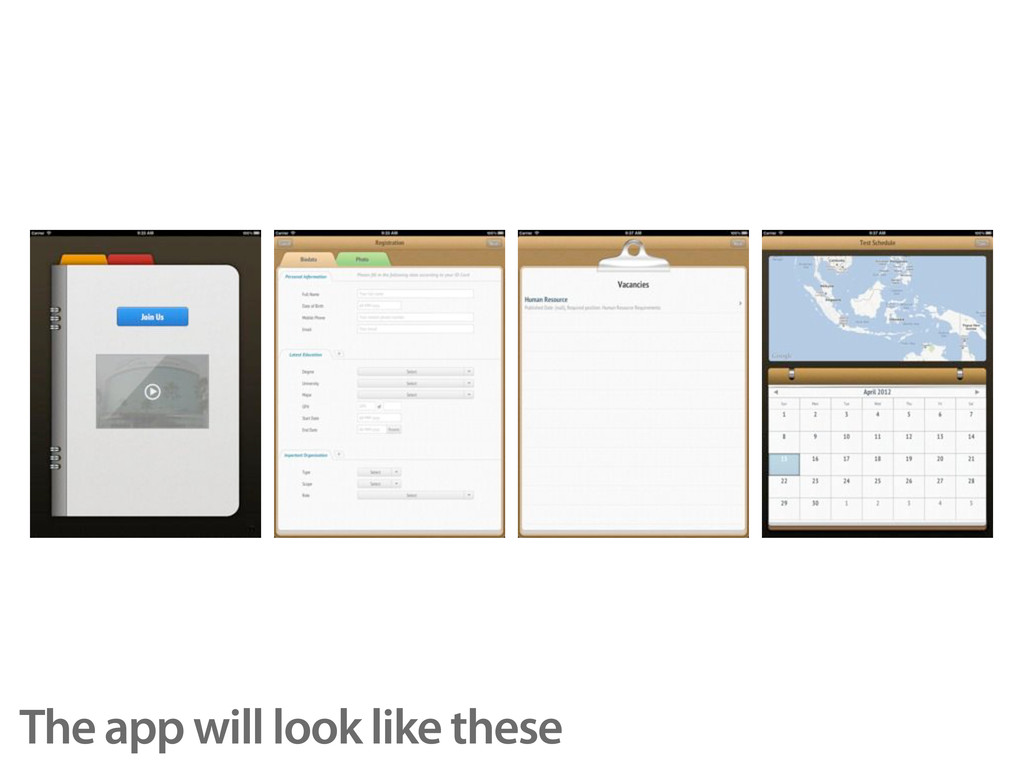 The app will look like these