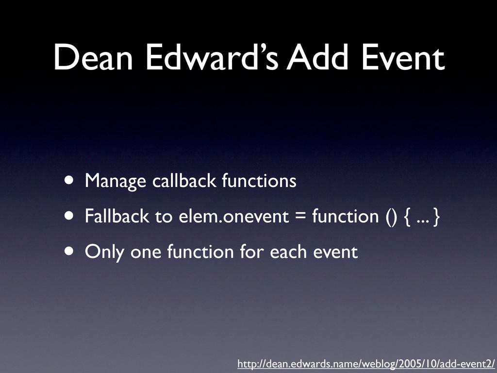 Dean Edward's Add Event • Manage callback funct...