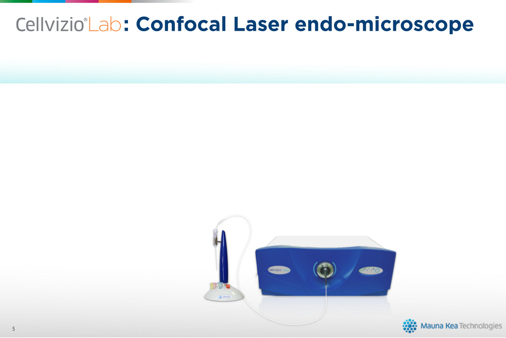 : Confocal Laser endo-microscope 5 is ? Empower...