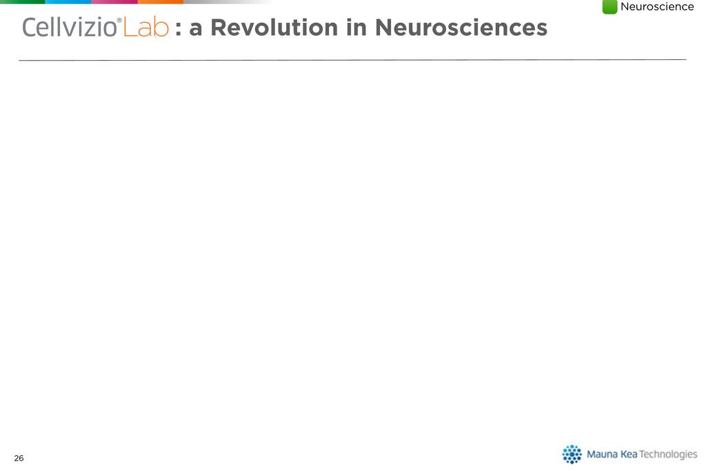26 : a Revolution in Neurosciences is ? Empower...