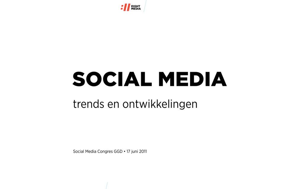 trends en ontwikkelingen SOCIAL MEDIA Social Me...