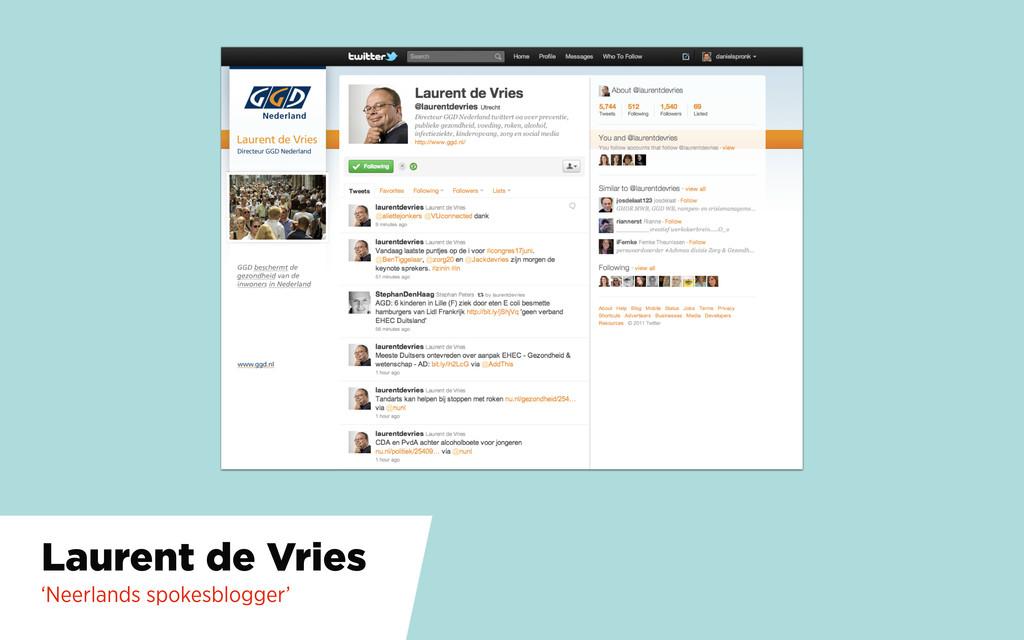 Laurent de Vries 'Neerlands spokesblogger'