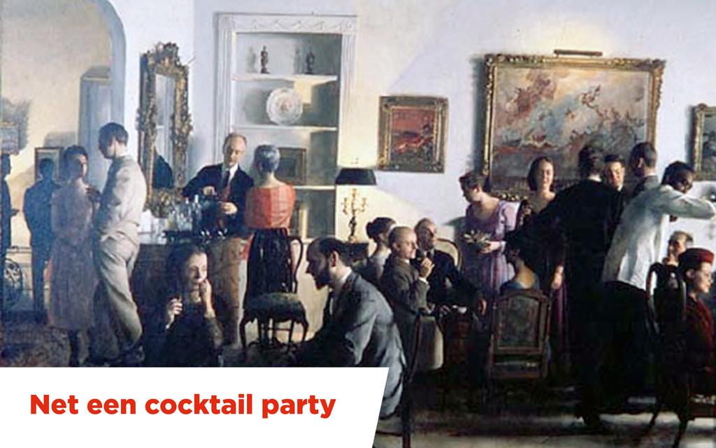 Net een cocktail party