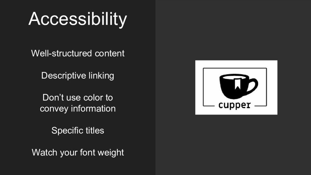 Accessibility Well-structured content Descripti...
