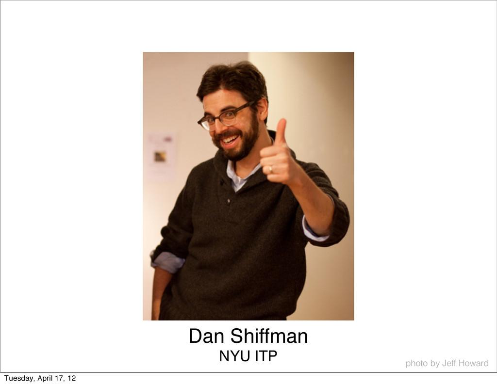 Dan Shiffman photo by Jeff Howard NYU ITP Tuesd...