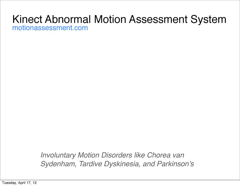 Kinect Abnormal Motion Assessment System Involu...