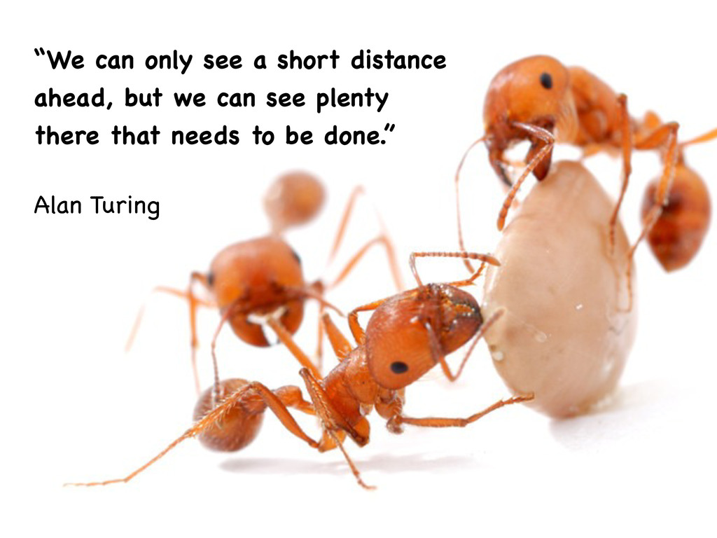 """""""We can only see a short distance ahead, but we..."""