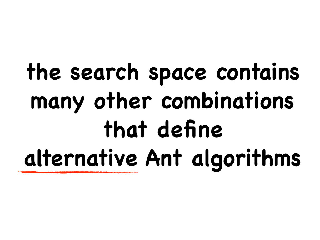 the search space contains many other combinatio...