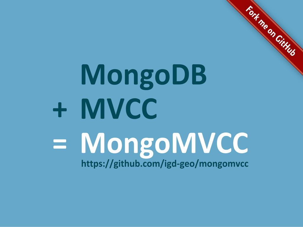 MongoDB MongoMVCC MVCC + = https://github.com/i...