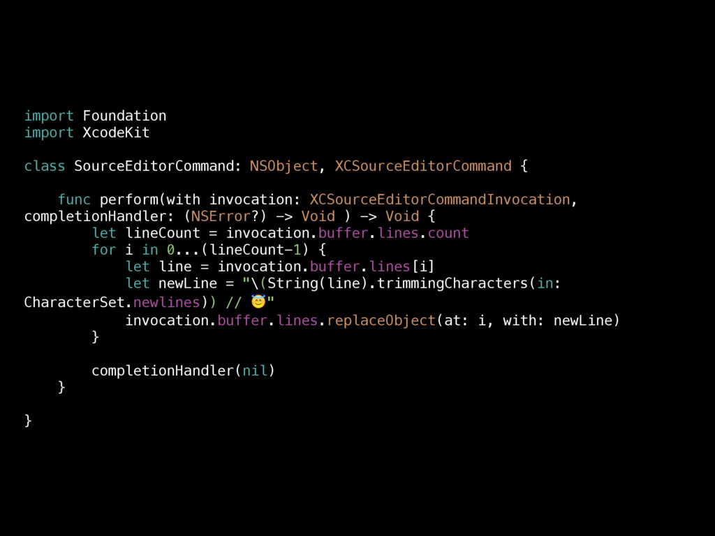 import Foundation import XcodeKit class SourceE...