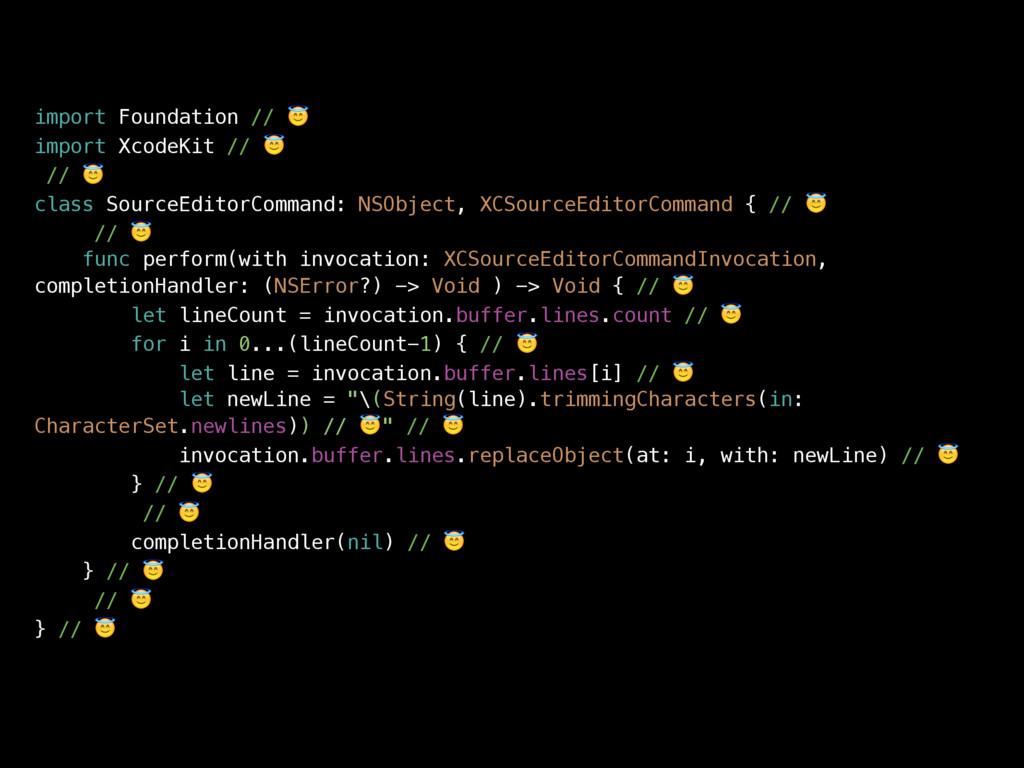 import Foundation //  import XcodeKit //  //  c...