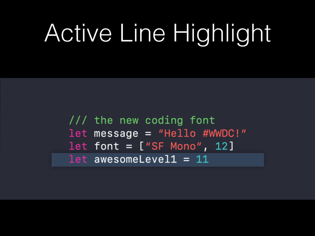 Active Line Highlight