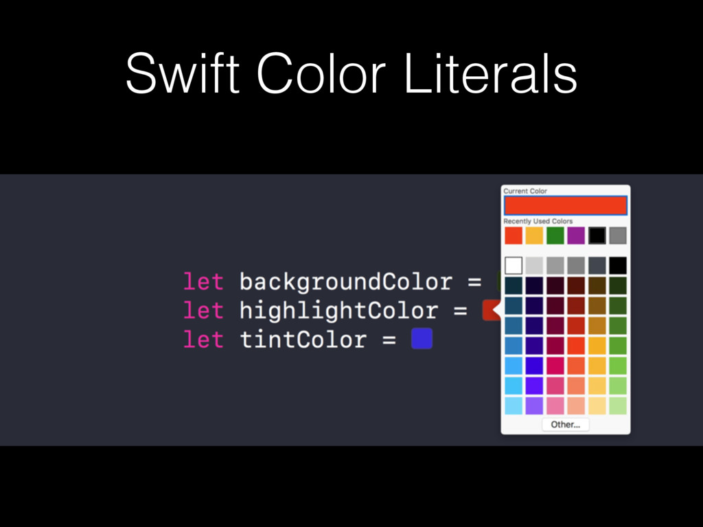 Swift Color Literals