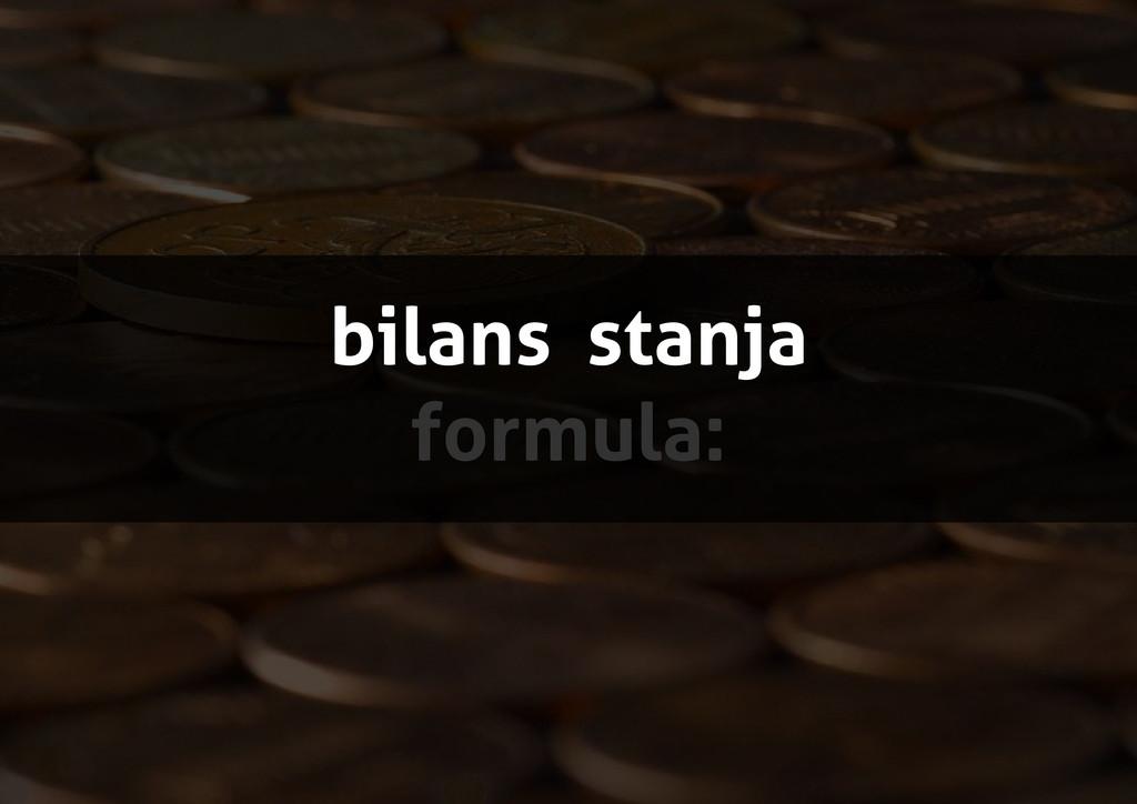 bilans stanja formula: