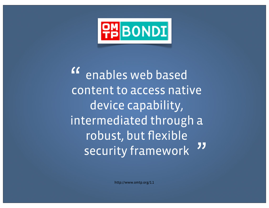 enables web based content to access native devi...