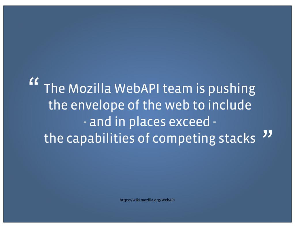 "https://wiki.mozilla.org/WebAPI "" "" The Mozilla..."