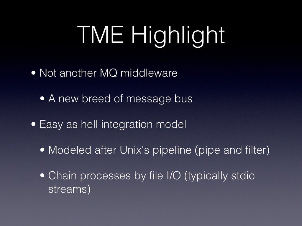 TME Highlight • Not another MQ middleware • A ...