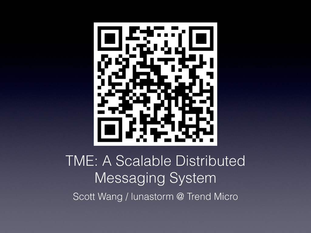 TME: A Scalable Distributed Messaging System Sc...