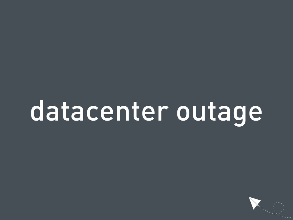 datacenter outage