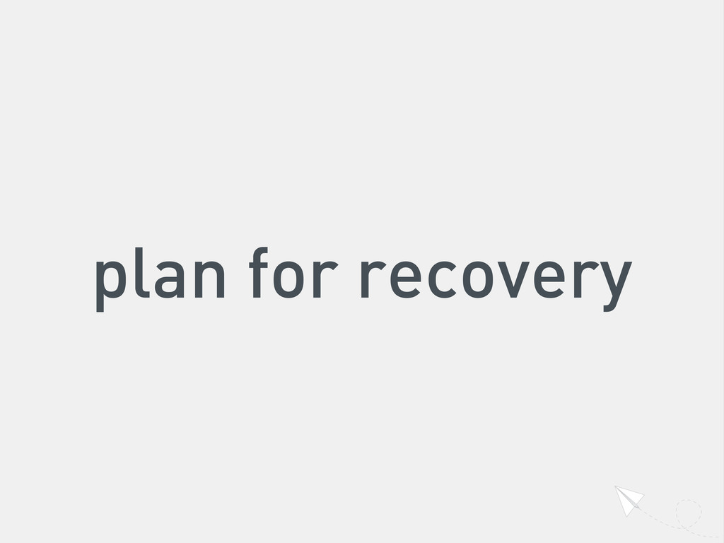 plan for recovery