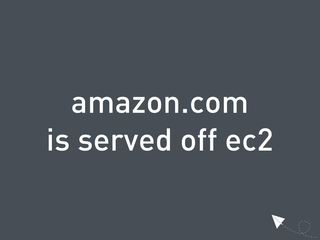 amazon.com is served off ec2