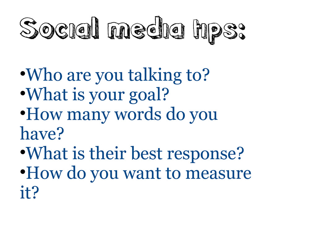 Social media tips:  Who are you talking to?  ...
