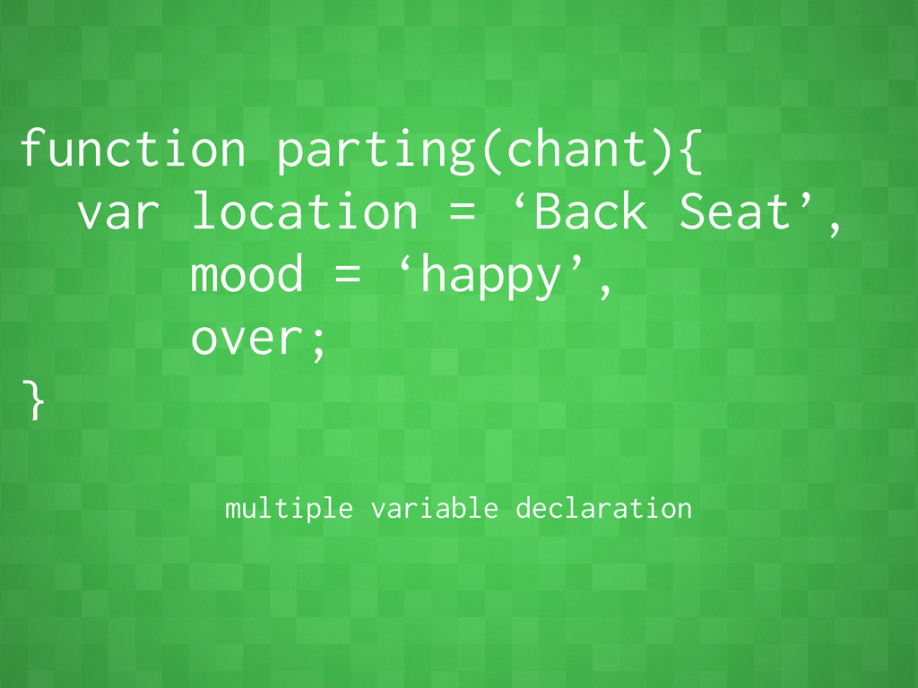 function parting(chant){ var location = 'Back S...