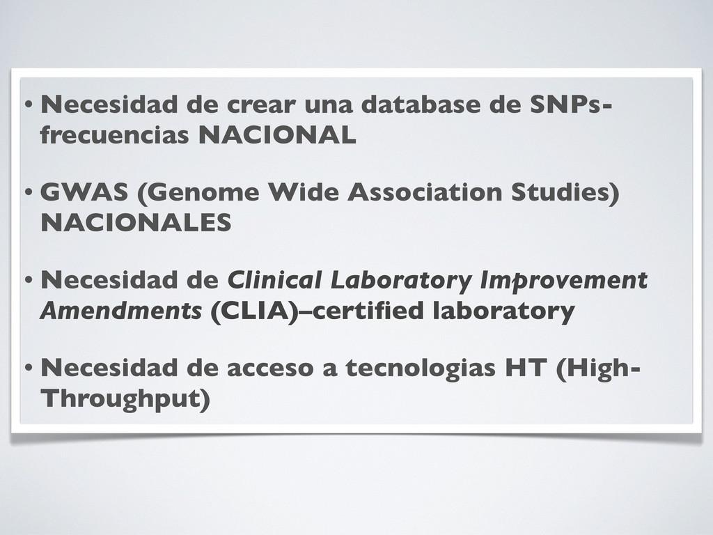• Necesidad de crear una database de SNPs- frec...