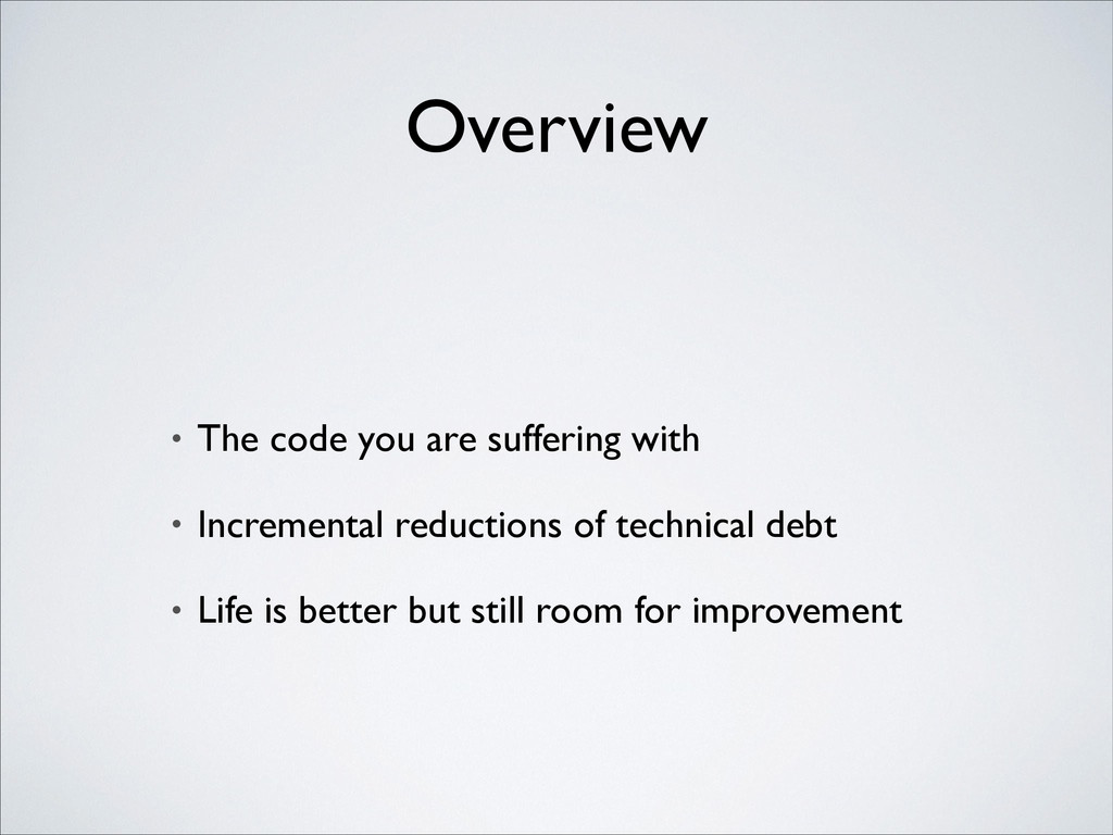Overview • The code you are suffering with  •...