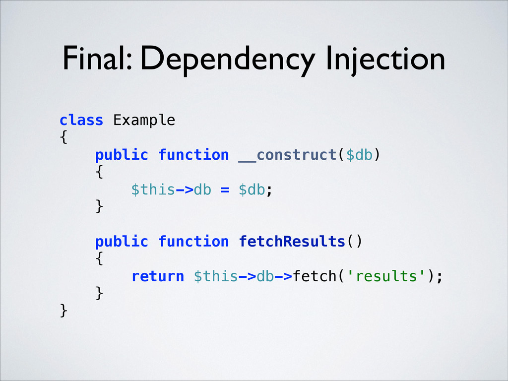 Final: Dependency Injection class Example { p...