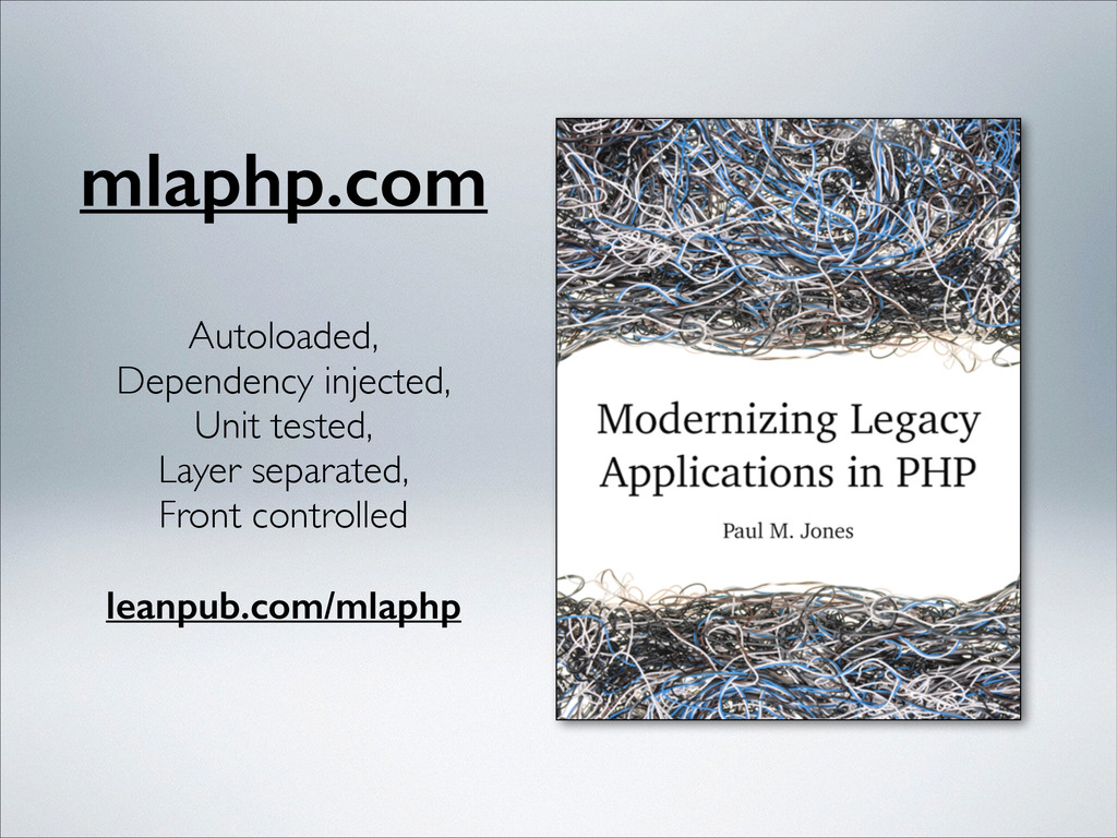 mlaphp.com Autoloaded,  Dependency injected,...