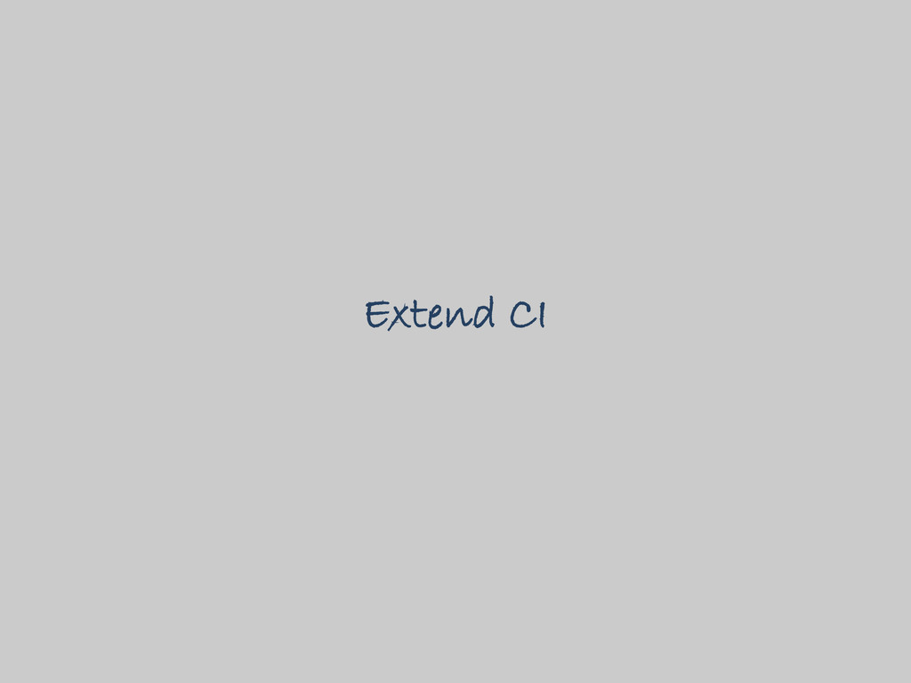 Extend CI