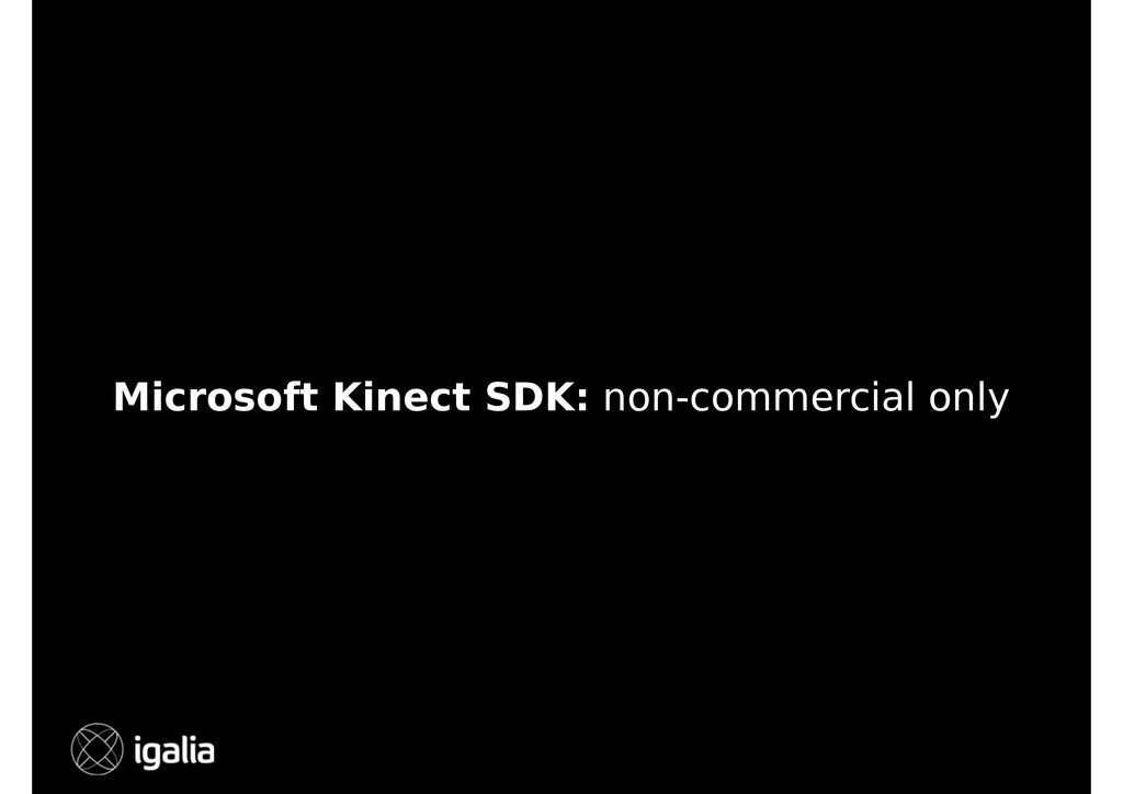 Microsoft Kinect SDK: non-commercial only